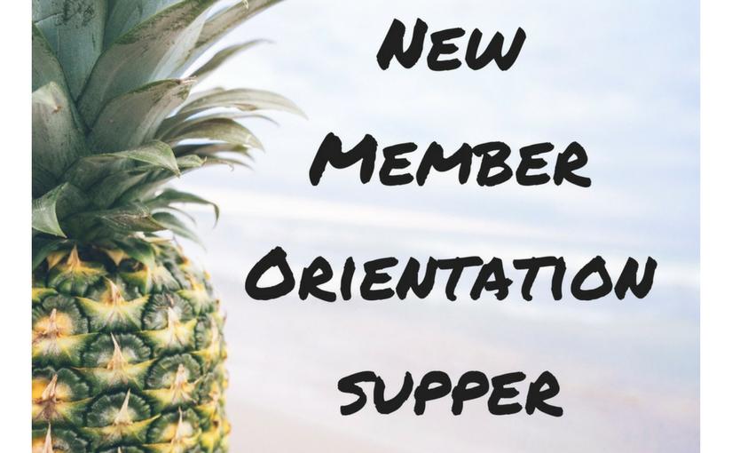 New Member Orientation & Dinner