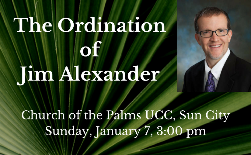 The Ordination of James E. Alexander at Church of the Palms United Church of Christ, Sun City