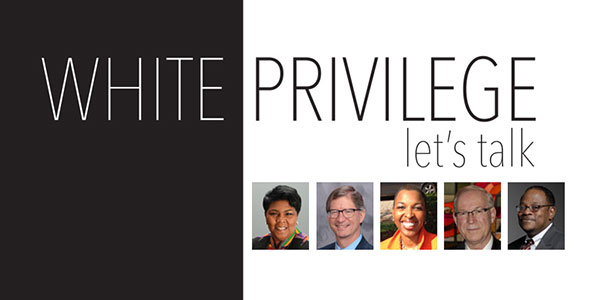 """""""White Privilege: let's talk"""" presented by the Board of Lifelong Learning"""