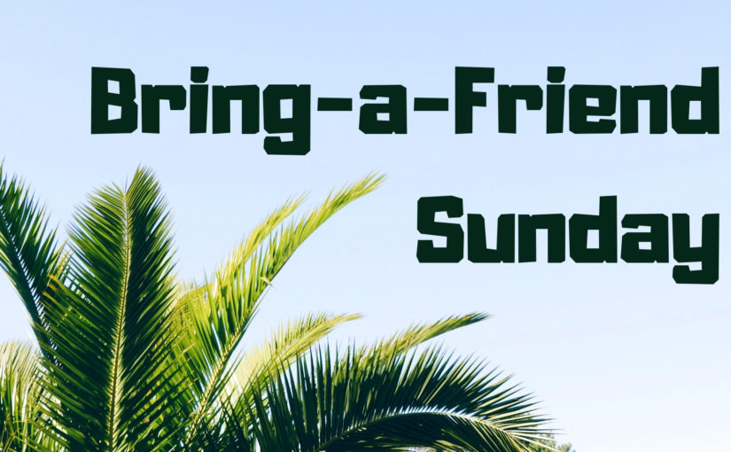 Bring-a-friend Sunday at Church of the Palms UCC, Sun City AZ