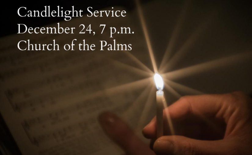 Church of the Palms UCC Christmas Eve Candlelight Service